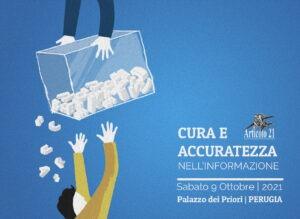 """""""Cura e accuratezza nell'informazione"""". 9 ottobre alle 14 a Perugia, prepariamoci per la PerugiAssisi"""