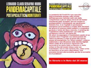 Pandemia capitale: la faccia triste del capitalismo inter covid. Intervista agli autori