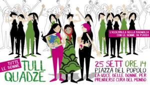 """""""Tull quadze/Tutte le donne la voce delle donne per prendersi cura del mondo"""". 25 settembre, Roma"""